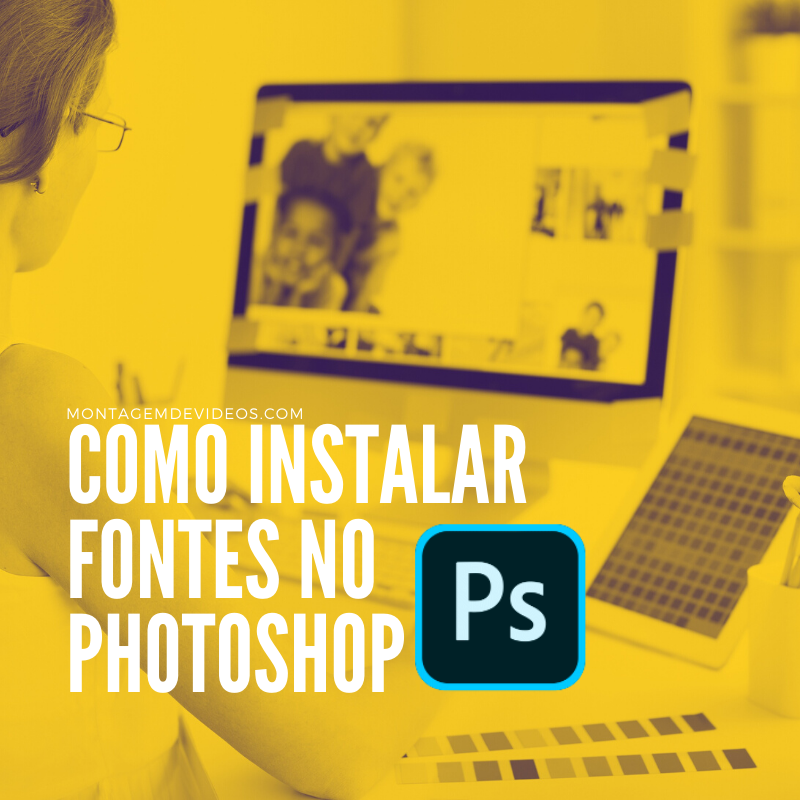 Como instalar fontes no Photoshop